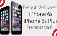 iPhone 6S i iPhone 6S Plus - Everest Możliwości - Prezentacja PL