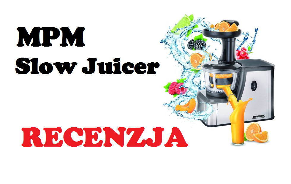 Slow Juicer Di Ace Hardware : MPM Slow Juicer MSO 04-M [RECENZJA]
