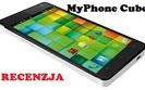 MyPhone Cube - 5 calowy olbrzym za niewielkie pieni�dze