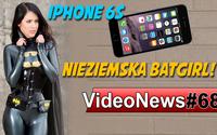 VideoNews #68 - iPhone 6S, Premiera Intel Skylake, Nowy Gothic i sexi Batgirl!