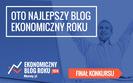 Oto najlepsze ekonomiczne blogi polskiej sieci