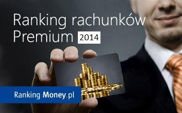 Ranking rachunków premium 2014