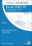 Excel 2007 PL. Analiza danych, wykresy, tabele przestawne. Niebieski podr�cznik