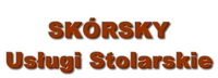 SKÓRSKY - USŁUGI STOLARSKIE - GRZEGORZ SKÓRA