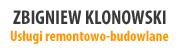 USŁUGI REMONTOWO-BUDOWLANE ZBIGNIEW KLONOWSKI