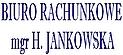 BIURO RACHUNKOWE MGR H. JANKOWSKA